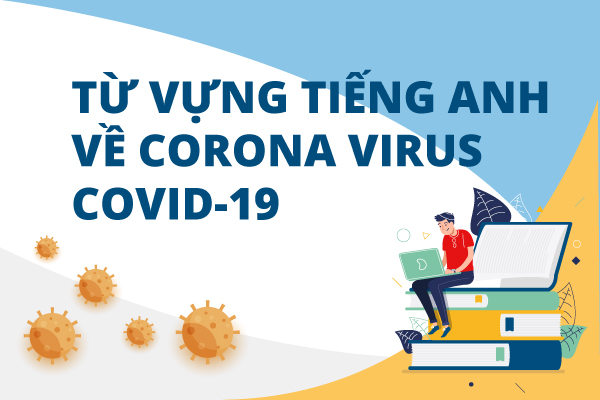 từ vựng tiếng Anh về corona virus